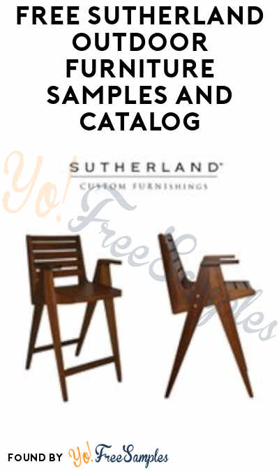 FREE Sutherland Outdoor Furniture Samples And Catalog