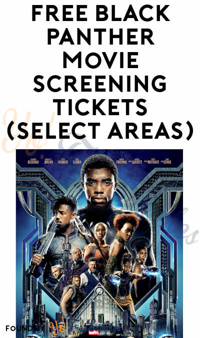 FREE Black Panther Movie Screening Tickets (Select Areas)
