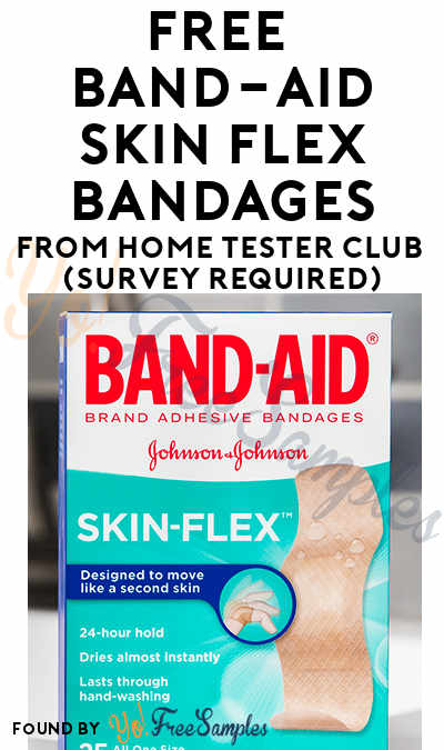 FREE Band-Aid Skin Flex Bandages From Home Tester Club (Survey Required)