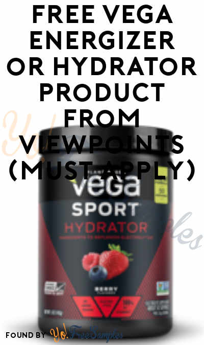 FREE Vega Energizer or Hydrator Product From ViewPoints (Must Apply)