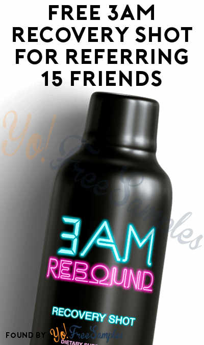 FREE 3AM Recovery Shot For Referring 15 Friends