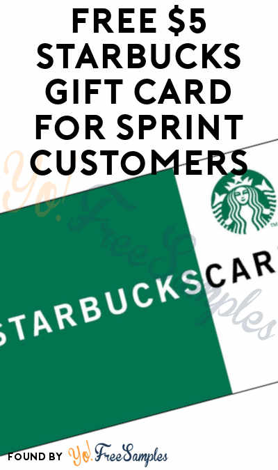 FREE $5 Starbucks Gift Card For Sprint Customers