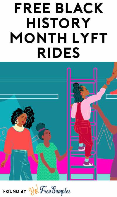 FREE Black History Month Lyft Rides