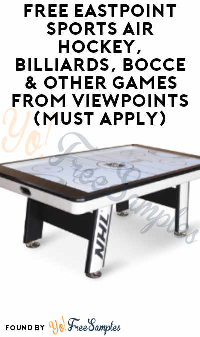 FREE EastPoint Sports Air Hockey, Billiards, Bocce & Other Games From ViewPoints (Must Apply)