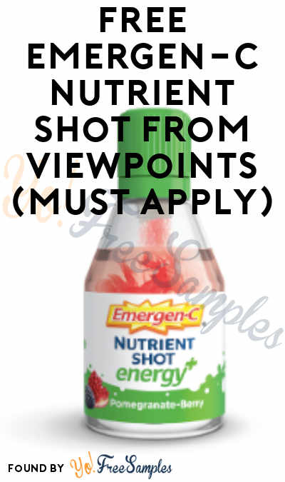 FREE Emergen-C Nutrient Shot From ViewPoints (Must Apply)