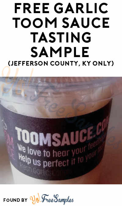 FREE Garlic Toom Sauce Tasting Sample (Jefferson County, KY Only)