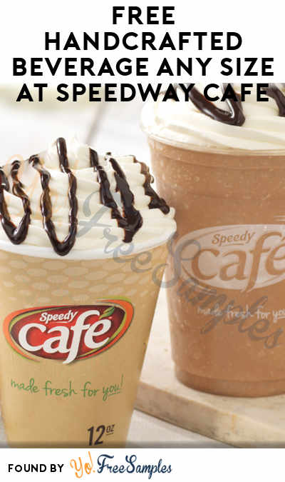 FREE Handcrafted Beverage Any Size At Speedway Cafe