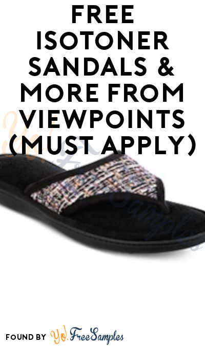 FREE Isotoner Sandals & More From ViewPoints (Must Apply)