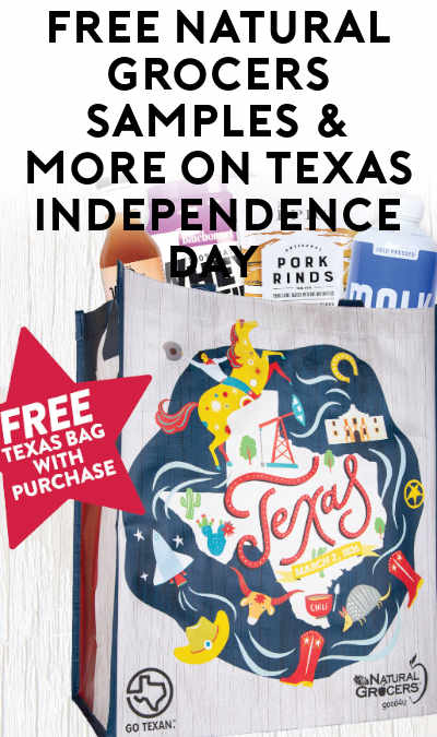 FREE Natural Grocers Samples & More On Texas Independence Day (Texas Only)