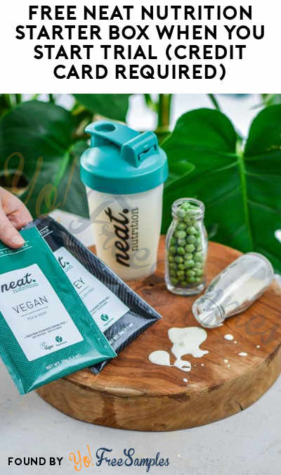 FREE Neat Nutrition Starter Box When You Start Trial (Credit Card Required)
