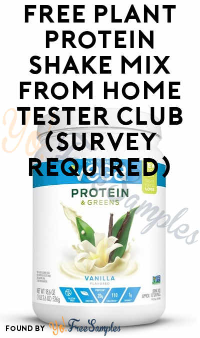 FREE Plant Protein Shake Mix From Home Tester Club (Survey Required)