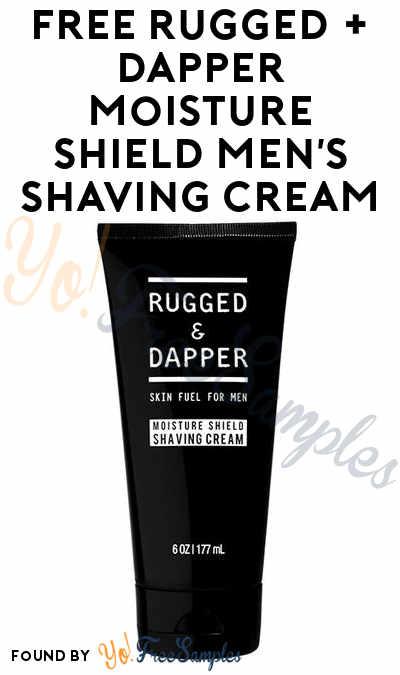 FREE Rugged + Dapper Moisture Shield Men's Shaving Cream