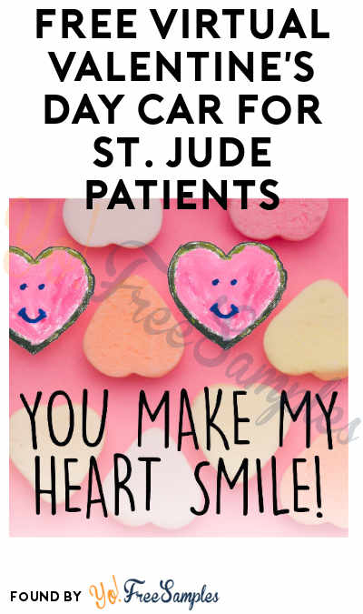 FREE Virtual Valentine's Day Car For St. Jude Patients