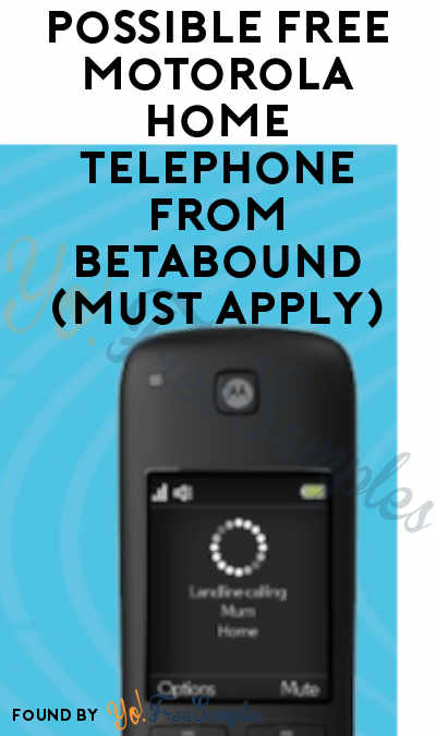 Possible FREE Motorola Home Alexa-Enabled Telephone From Betabound (Must Apply)