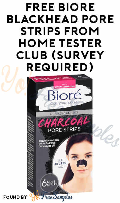 FREE Biore Blackhead Pore Strips From Home Tester Club (Survey Required)