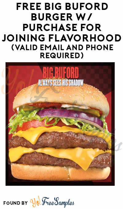 FREE Big Buford Burger With Purchase For Joining Flavorhood (Valid Email And Phone Required)