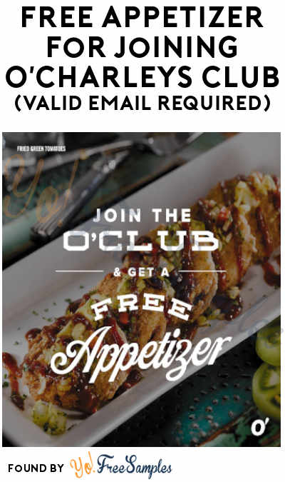 FREE Appetizer For Joining O'Charleys Club (Valid Email Required)
