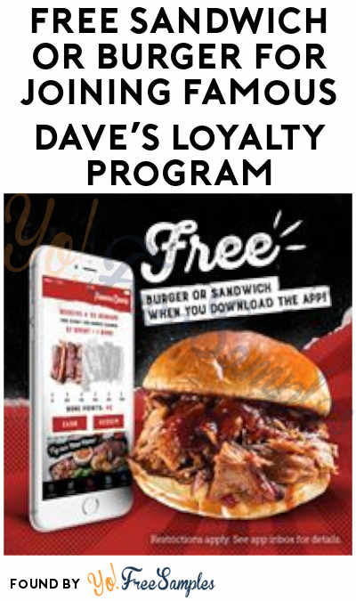 FREE Sandwich Or Burger For Joining Famous Dave's Loyalty Program