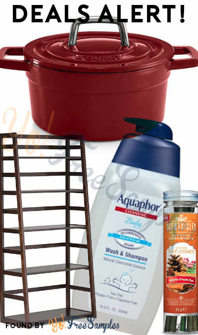 DEALS ALERT: Aquaphor Baby Wash & Shampoo, Scentsicles, Wood Ladder Shelf, Macy's Enameled Cast Iron Cookware & More