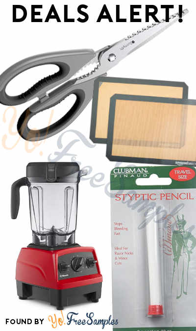 DEALS ALERT: Utility Shears, Styptic Pencil, Silicone Baking Mats, Vitamix Explorian Blender & More