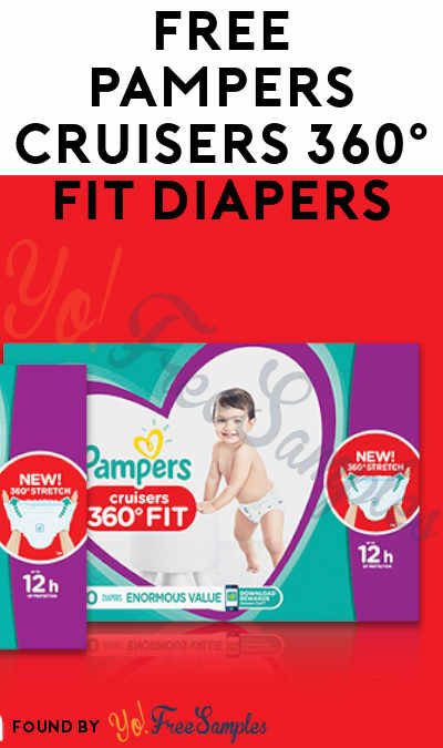FREE Pampers Cruisers 360° Fit Diapers Sample