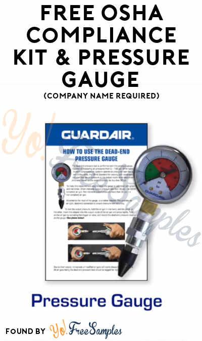 FREE OSHA Compliance Kit & Pressure Gauge (Company Name Required)