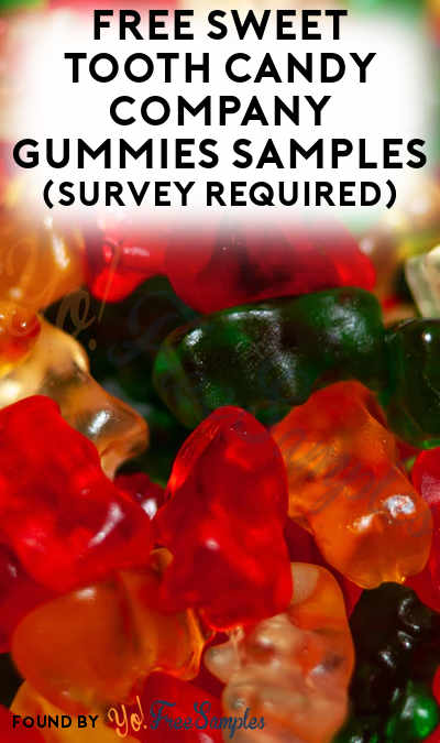 FREE Sweet Tooth Candy Company Gummies Samples (Survey Required)