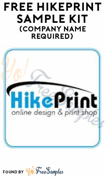 FREE HikePrint Sample Kit (Company Name Required)
