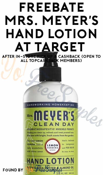 FREEBATE Mrs. Meyer's Lemon Hand Lotion At Target After In-Store Pick Up & Cashback (OPEN TO ALL TopCashBack Members)