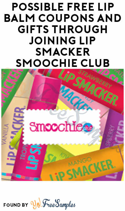 Possible FREE Lip Balm Coupons + Gifts Through Joining Lip Smacker Smoochie Club