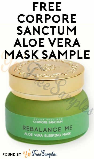 FREE Corpore Sanctum Aloe Vera Mask Sample