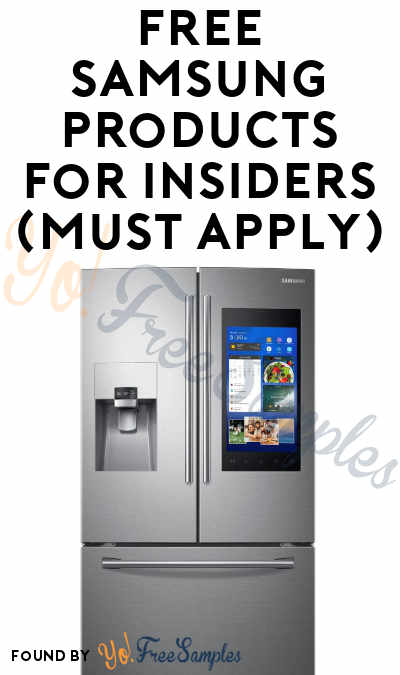FREE Samsung Products For Insiders (Must Apply)