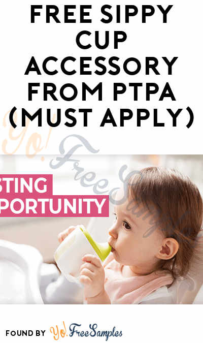 FREE Toddler Sippy Cup Accessory From PTPA (Must Apply)