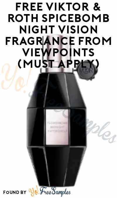 FREE Viktor & Roth Spicebomb Night Vision Fragrance From ViewPoints (Must Apply)