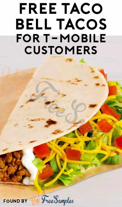FREE Taco Bell Tacos For T-Mobile Customers