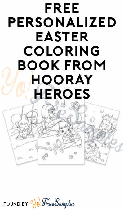 FREE Personalized Easter Coloring Book from Hooray Heroes