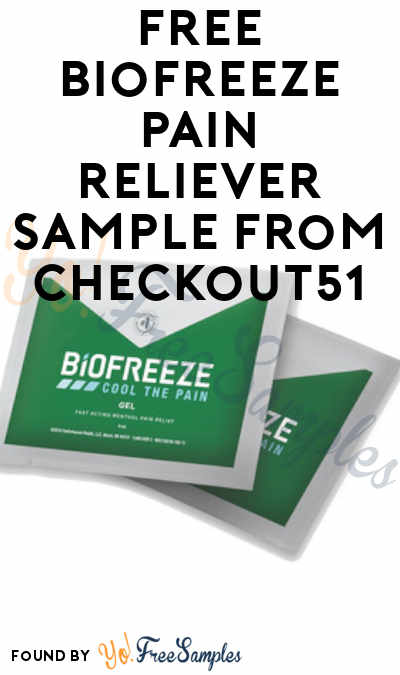 FREE Biofreeze Pain Reliever Sample From Checkout51