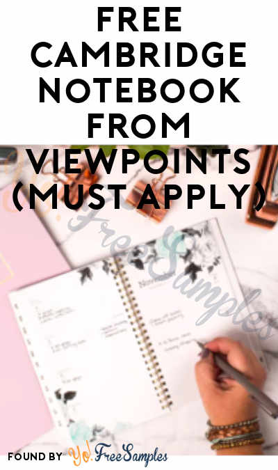 FREE Cambridge Notebook From ViewPoints (Must Apply)