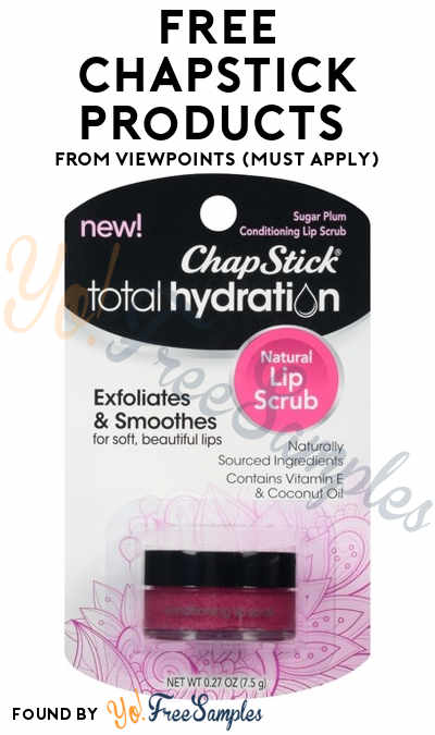 FREE ChapStick Products From ViewPoints (Must Apply)