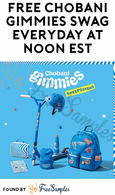 FREE Chobani Gimmies Swag Everyday At Noon EST