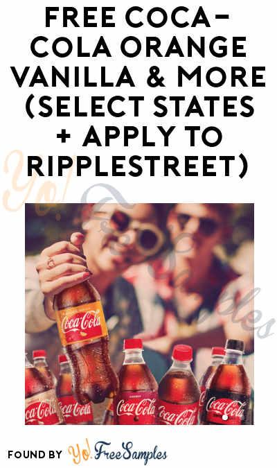 FREE Coca-Cola Orange Vanilla & More (Select States + Apply To RippleStreet)