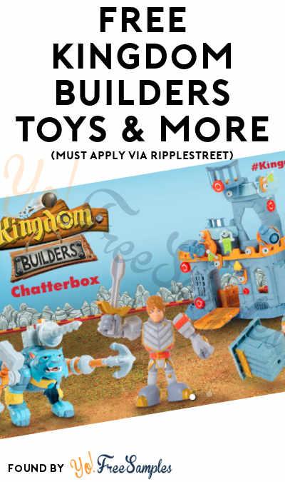 FREE Kingdom Builders Toys & More (Must Apply via RippleStreet)