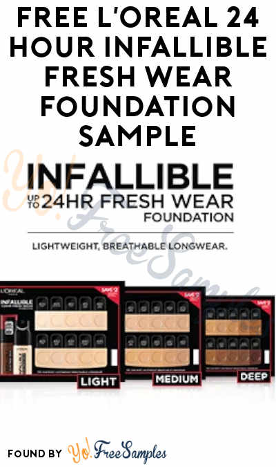FREE L'Oreal 24 Hour Infallible Fresh Wear Foundation Sample