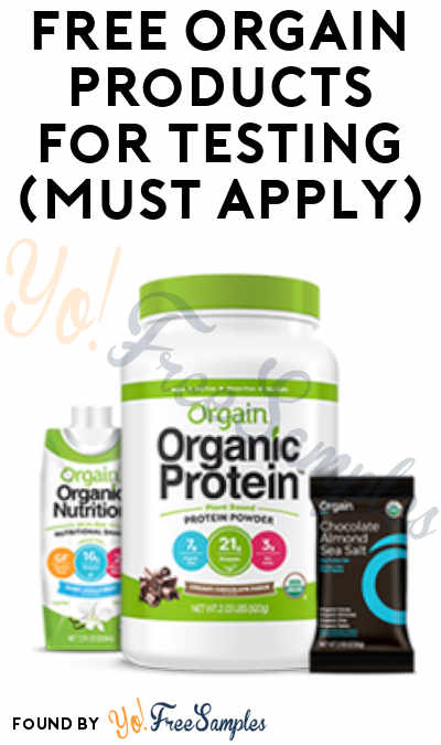 FREE Orgain Products for Testing (Must Apply)