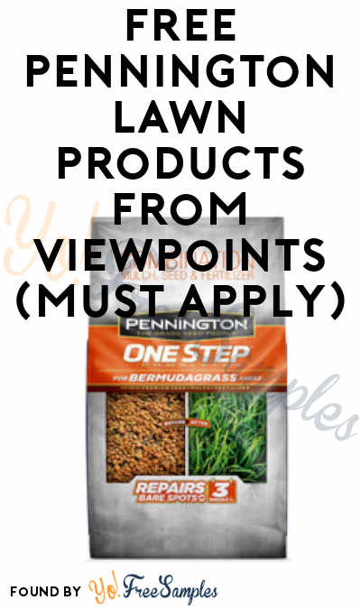 FREE Pennington Lawn Products From ViewPoints (Must Apply)