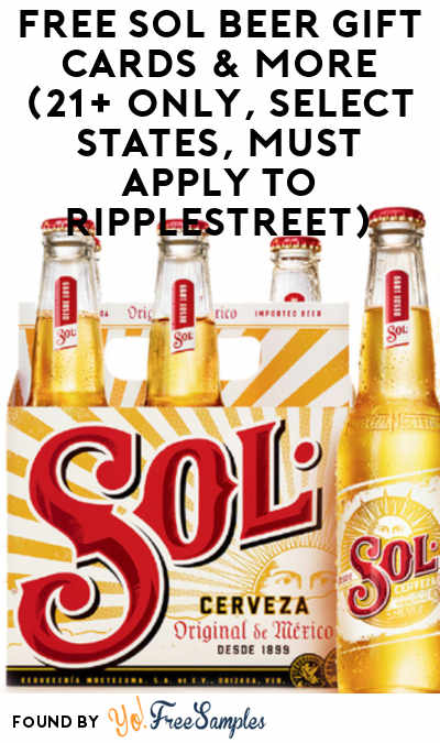 FREE Sol Beer Gift Cards & More (21+ Only, Select States, Must Apply To RippleStreet)