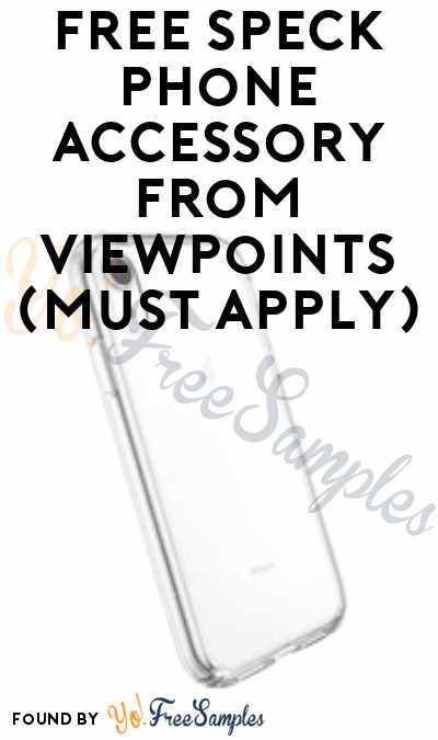 FREE Speck Phone Accessory From ViewPoints (Must Apply)