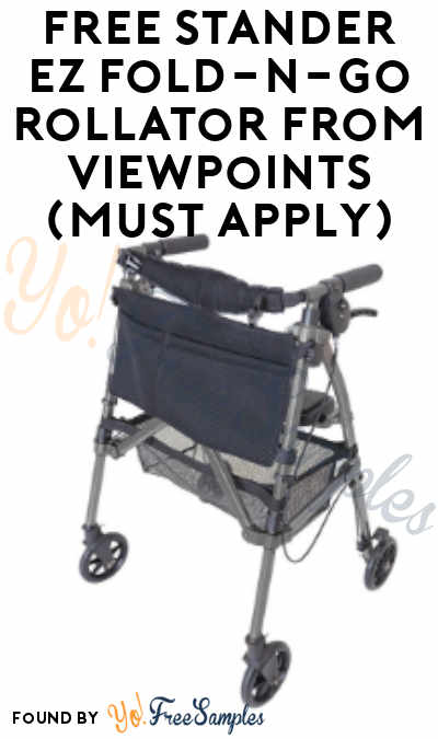 FREE Stander EZ Fold-N-Go Rollator From ViewPoints (Must Apply)