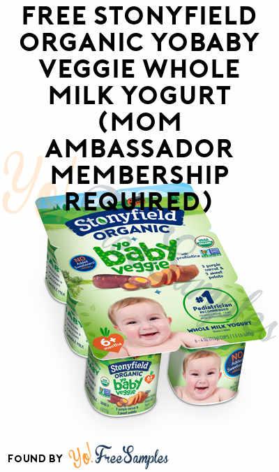 FREE Stonyfield Organic YoBaby Veggie Whole Milk Yogurt (Mom Ambassador Membership Required)
