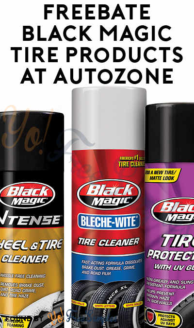 FREEBATE Black Magic Tire Products At AutoZone In-Store & Online